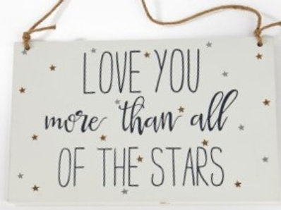 Wooden Signs - Love you more than all of the stars