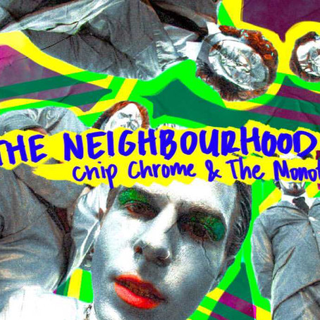Album Review: Chip Chrome and The Mono-Tones by The Neighbourhood