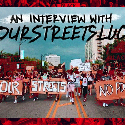 Talking BLM and Racism on Campus with Our Streets LUC