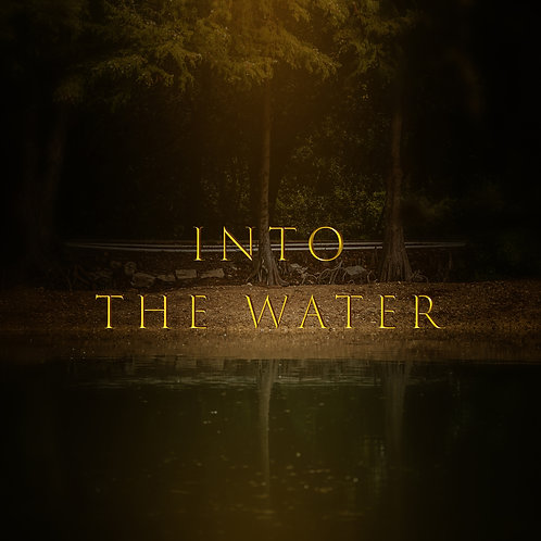 "Into The Water ""BUNDLE"""