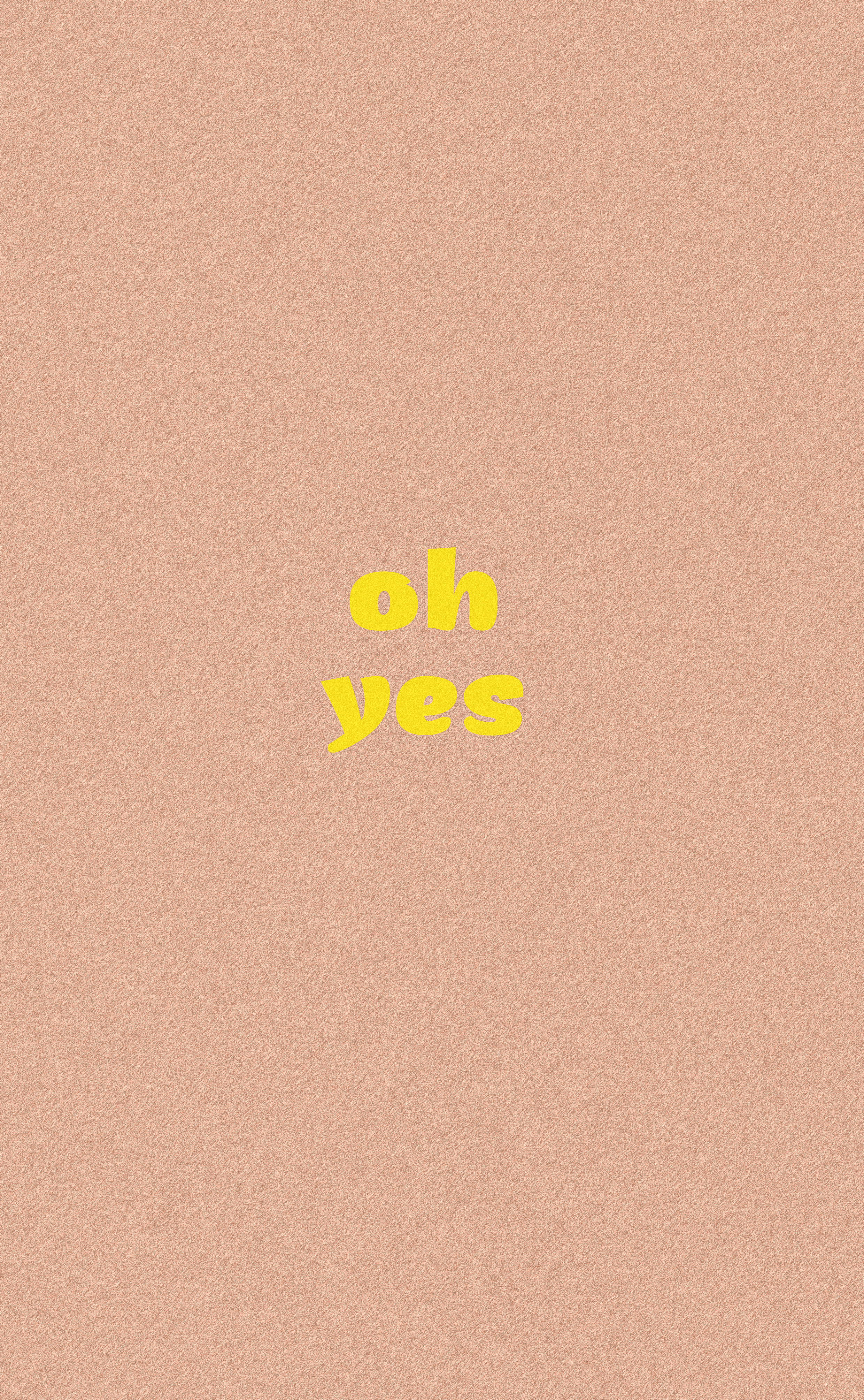 oh yes wallpaper3