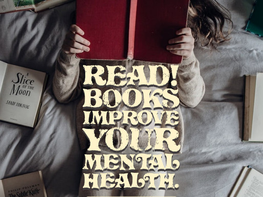 Reading Improves Your Mental Health