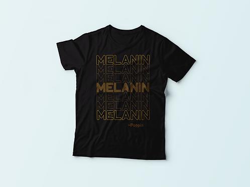 Melanin On Top Of Melanin! Tee