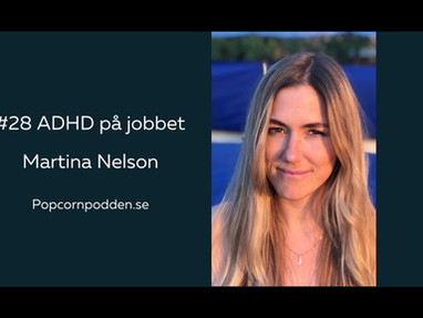 #28 ADHD på jobbet - Martina Nelson