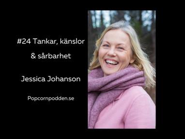 #24 Tankar, känslor och sårbarhet - Jessica Johanson