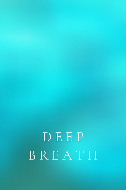 Deep breath