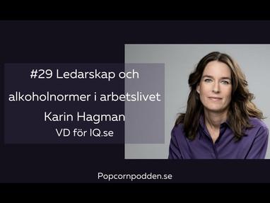 #29 Ledarskap & alkoholnormer i arbetslivet - Karin Hagman, IQ-initiativet