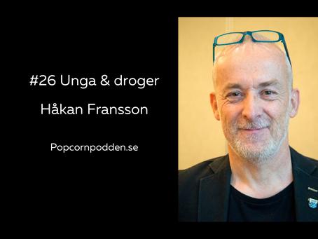#26 Unga & droger - Håkan Fransson