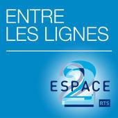 Entre les lignes - Espace 2 28.05.2013