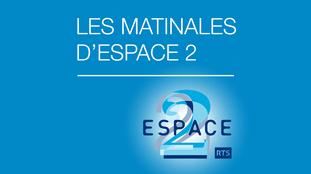 Les Matinales d'Espace 2 23.11.2015.