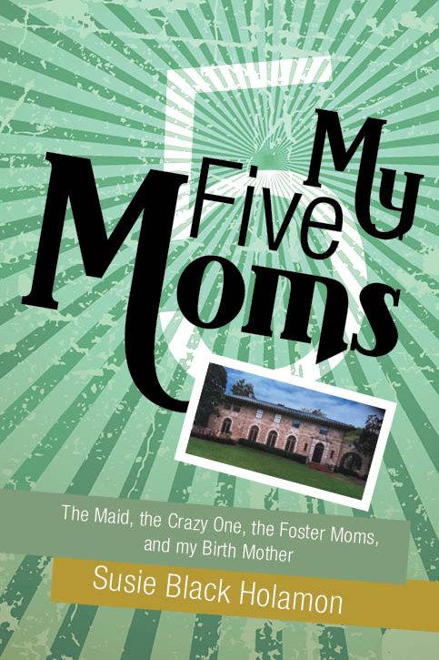 MY FIVE MOMS