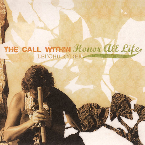 """The Call Within"" & ""Honor All Life"" Double CD"