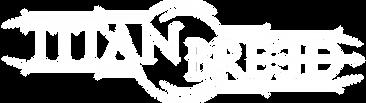 Titan-Breed---Logo-(PNG)-Flat-White.png