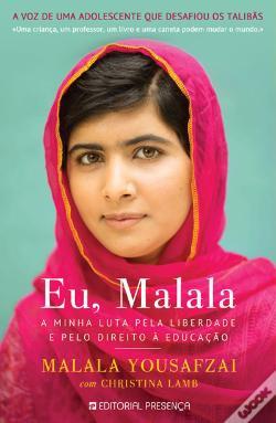 Eu, Malala - Malala Yousafzai