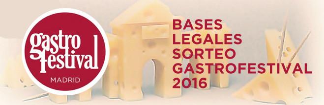 Bases legales del sorteo del Gastrofestival 2016