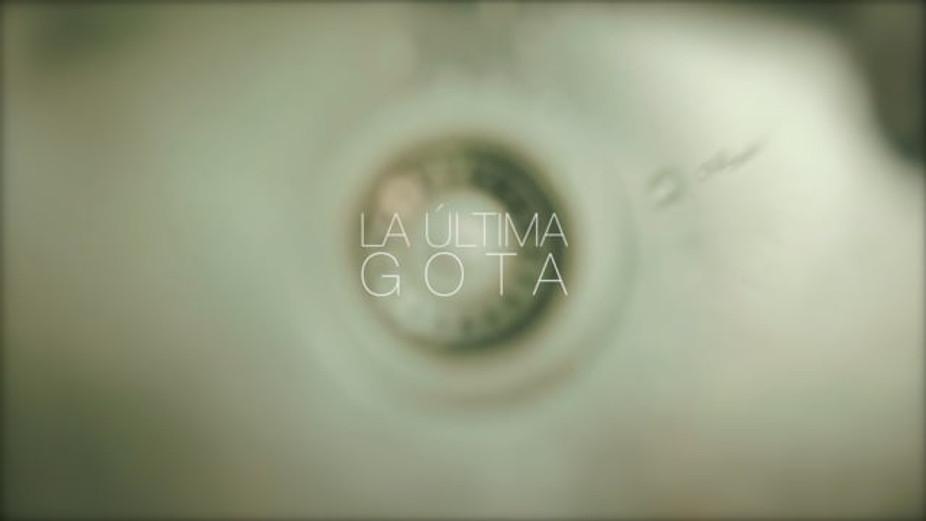 La Última Gota - Tráiler