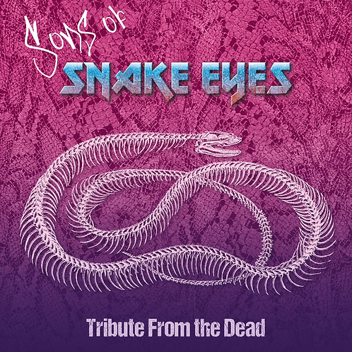 SONS OF SNAKE EYES - Tribute From The Dead