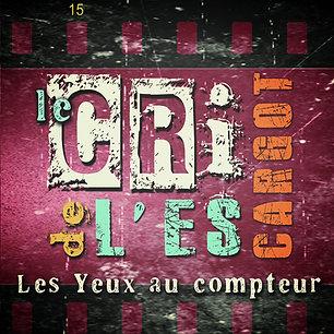 LES YEUX AU COMPTEUR - LE CRI - CD/ALBUM
