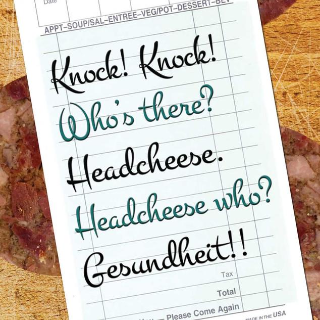 knock-knock-headcheese.jpg