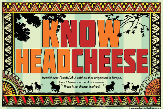 know-headcheese-with-border.jpg