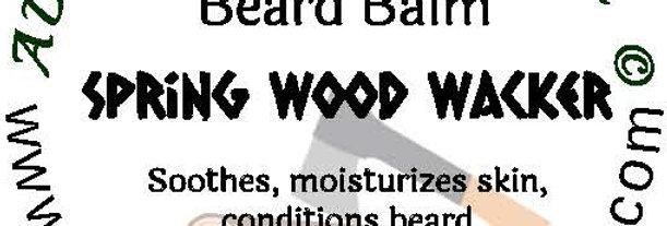 Spring Wood Wacker beard oil 1 oz $6; 2 oz $10; balm 1 oz $6