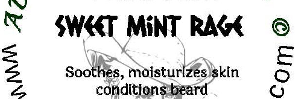 Sweet Mint Rage beard oil 1 oz $6; 2 oz $10; balm 1 oz $6