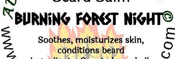 Burning Forest Night beard oil 1 oz $6; 2 oz $10; balm 1 oz $6