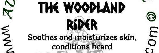 The Woodland Rider beard oil 1 oz $6; 2 oz $10; balm 1 oz $6