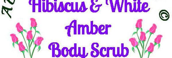Hibiscus & White Amber body scrub - 4 oz $5 or 8 oz $8