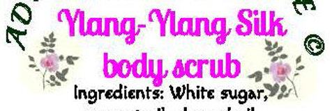Ylang ylang silk body scrub - 4 oz $5 or 8 oz $8
