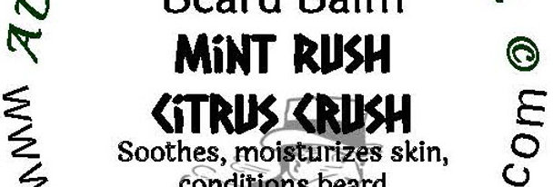 Mint Rush Citrus Crush beard oil 1 oz $6; 2 oz $10; balm 1 oz $6