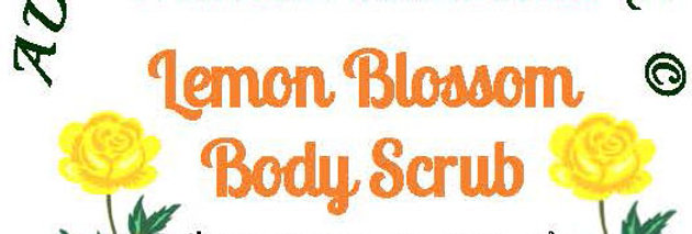 Lemon Blossom body scrub - 4 oz $5 or 8 oz $8
