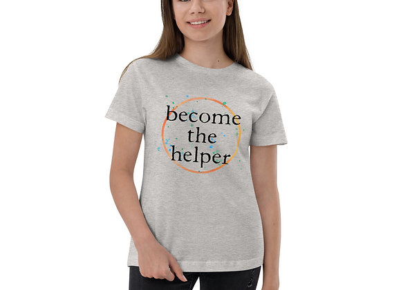 Become The Helper Dark Font Youth jersey t-shirt
