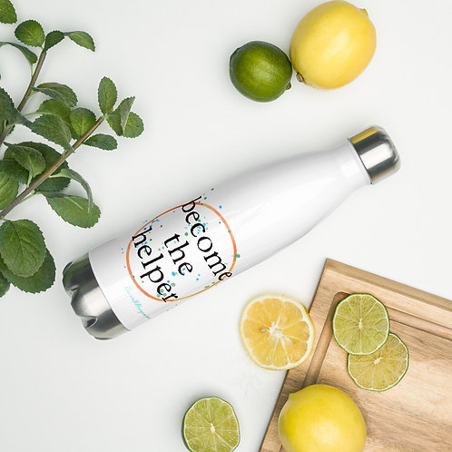 become the helper Stainless Steel Water Bottle