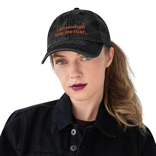 I am woman hear me roar. Vintage Cotton Twill Cap