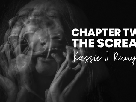 Chapter Two - The Scream