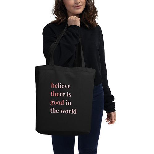 Be The Good Eco Tote Bag