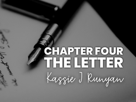 Chapter Four - The Letter
