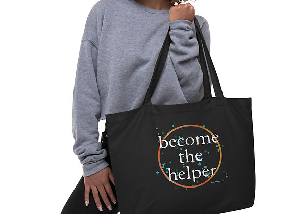 Become The Helper Large organic tote bag