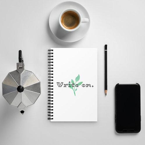 Write on. Spiral notebook