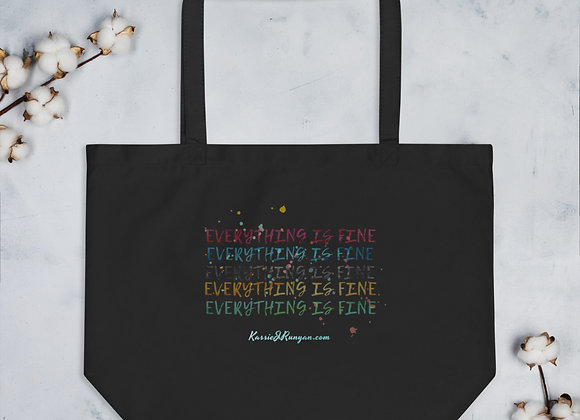everything is fine Large organic tote bag