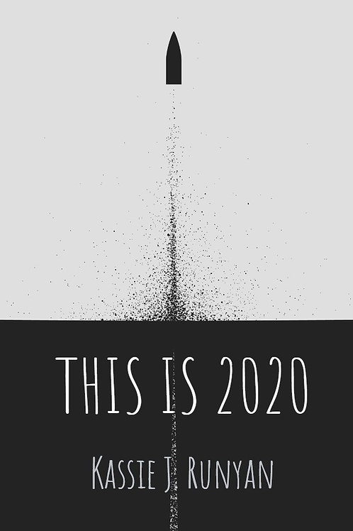 This is 2020: a poetry collection