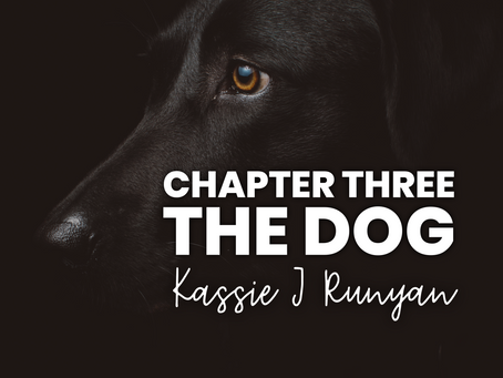 Chapter Three - The Dog