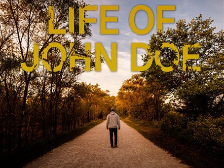 Coming Soon - The Death and Life of John Doe!