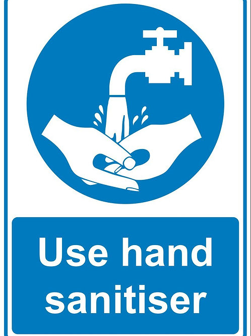 Use hand sanitiser - Sign
