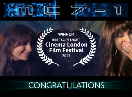 WINNER!!! 'MC7-1' - BEST SCI-FI SHORT, CINEMA LONDON FILM FESTIVAL 2017