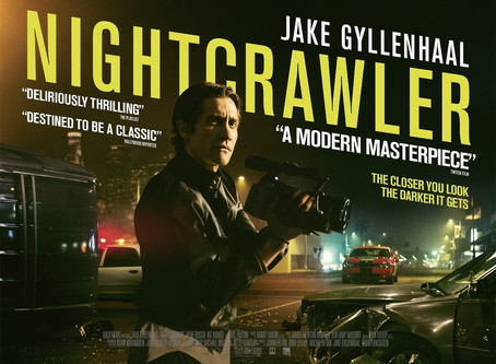 BLOG : 'Nightcrawler' - The Complete Package