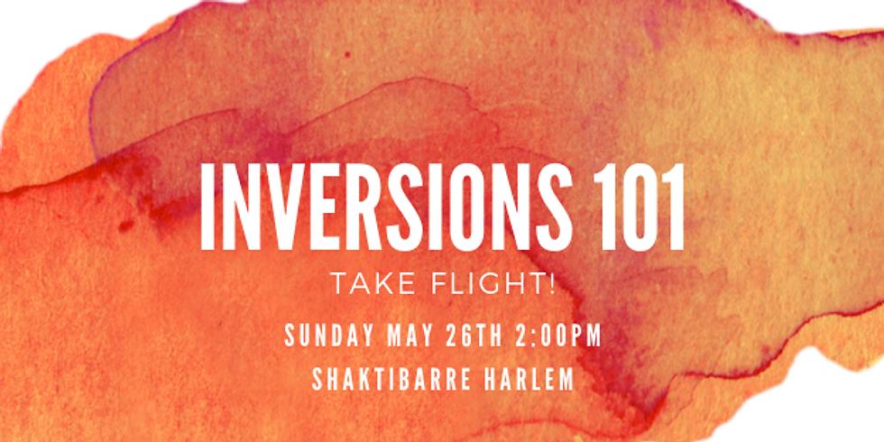 INVERSIONS 101 - TAKE FLIGHT! (Harlem)