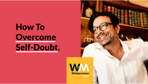 How to overcome self-doubt.