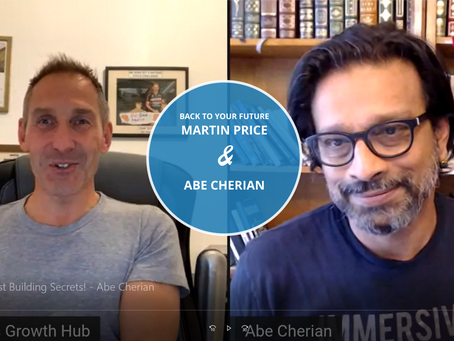 Back To Your Future Podcast & Interview: Martin Price & Abe Cherian. Web Entrepreneurship In 2020